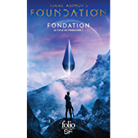Le Cycle de Fondation (Tome 1) - Fondation (French Edition)