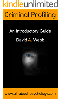 criminal profiling an introduction to behavioral evidence  criminal profiling an introductory guide