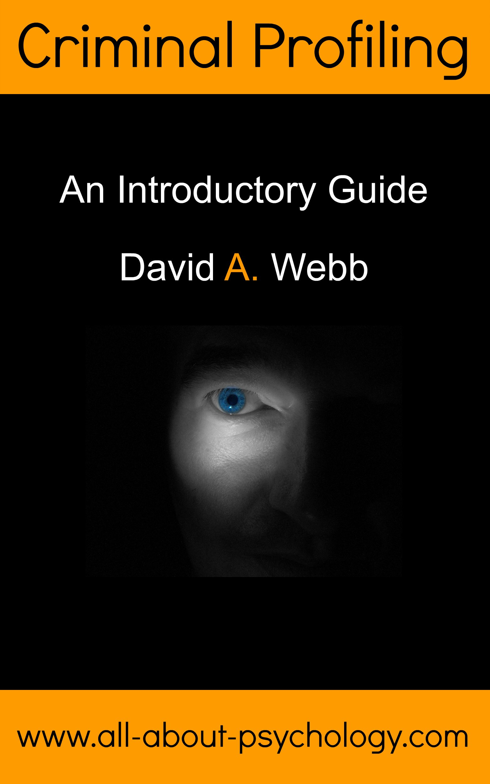 Criminal Profiling  An Introductory Guide  English Edition