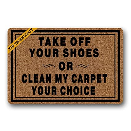 FunnyLife Take Off Your Shoes Or Clean My Carpet Your Choice Pattern  Durable Rubber Non