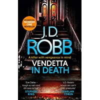 Vendetta in Death: An Eve Dallas thriller (Book 49)