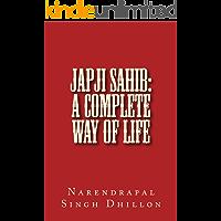 JAPJI Sahib: A Complete Way of Life (English