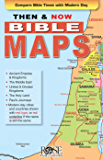 Then and Now Bible Maps: Compare Bible Times with Modern Day Lands (English Edition)
