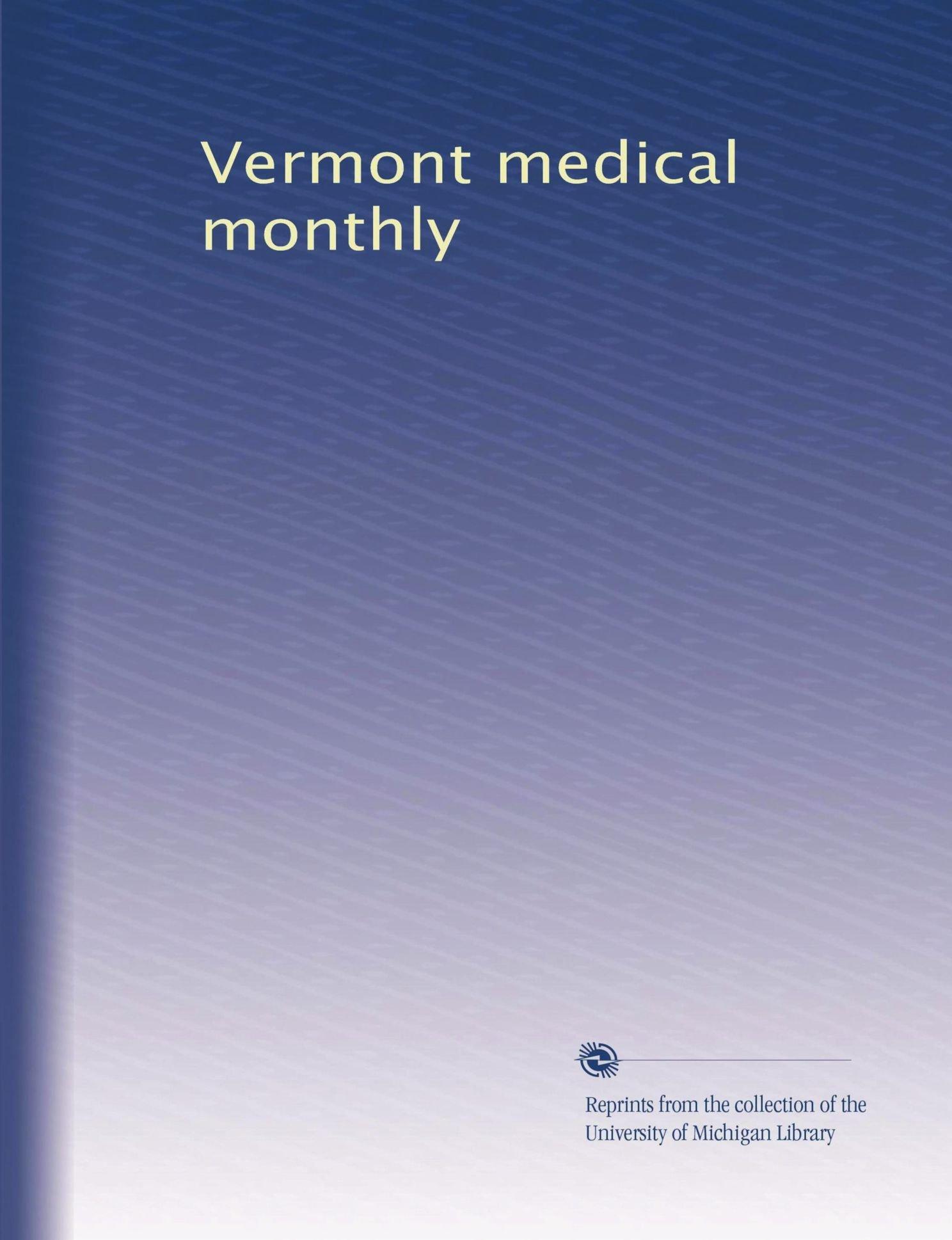 Vermont medical monthly (Volume 39) pdf epub