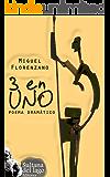 TRES EN UNO: Poema dramático (Spanish Edition)