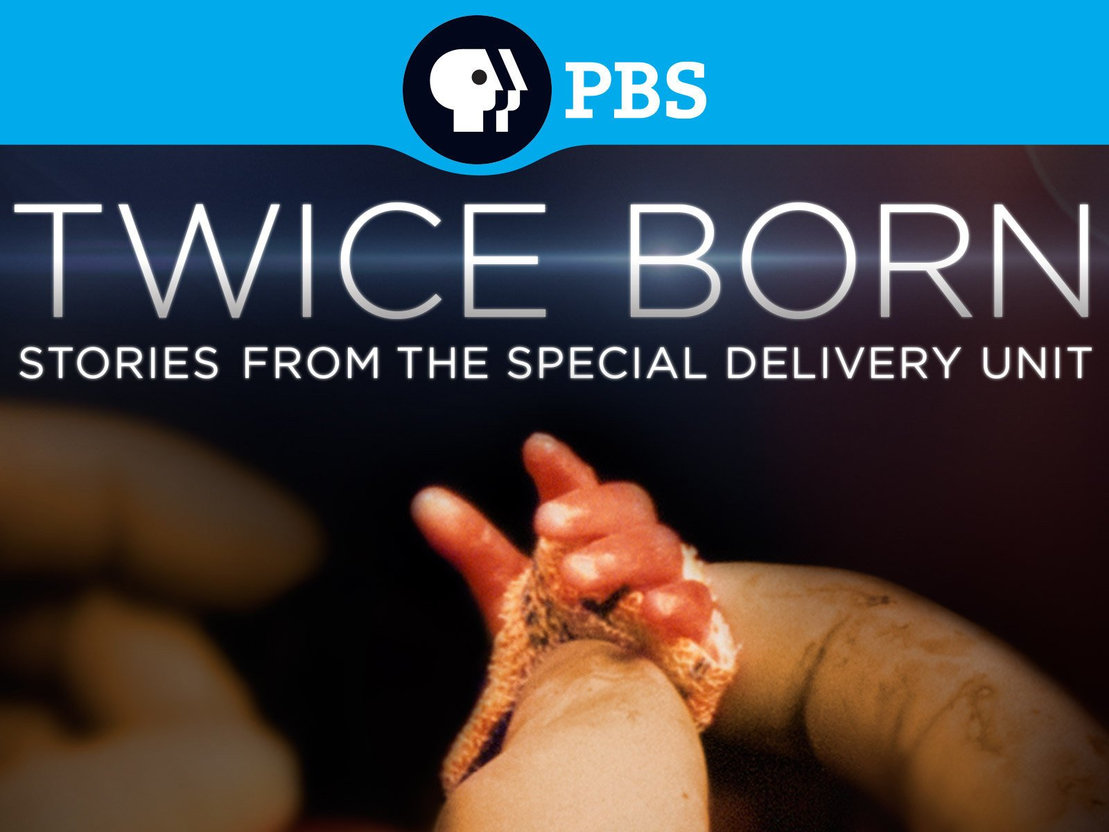 Twice Born: Stories from the Special Delivery Unit - Season 1