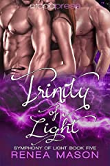 Trinity of Light (Symphony of Light Book 5) Kindle Edition