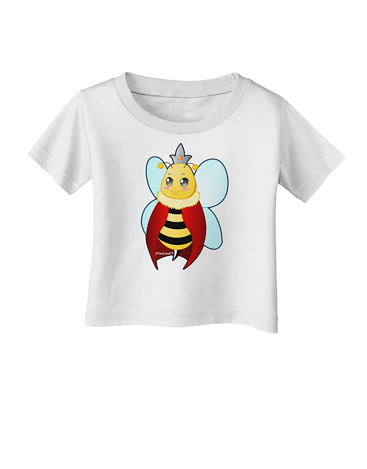 TooLoud Queen Bee Mothers Day Infant T-Shirt