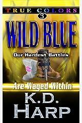WILD BLUE: TRUE COLORS SUSPENSE