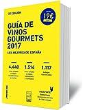 GUÍA DE VINOS GOURMETS 2017: Los Mejores Vinos de España