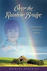 Over the Rainbow Bridge Paperback