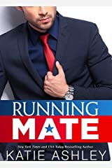 Running Mate: A Billionaire Romance (Running Mate Series Book 1) Kindle Edition