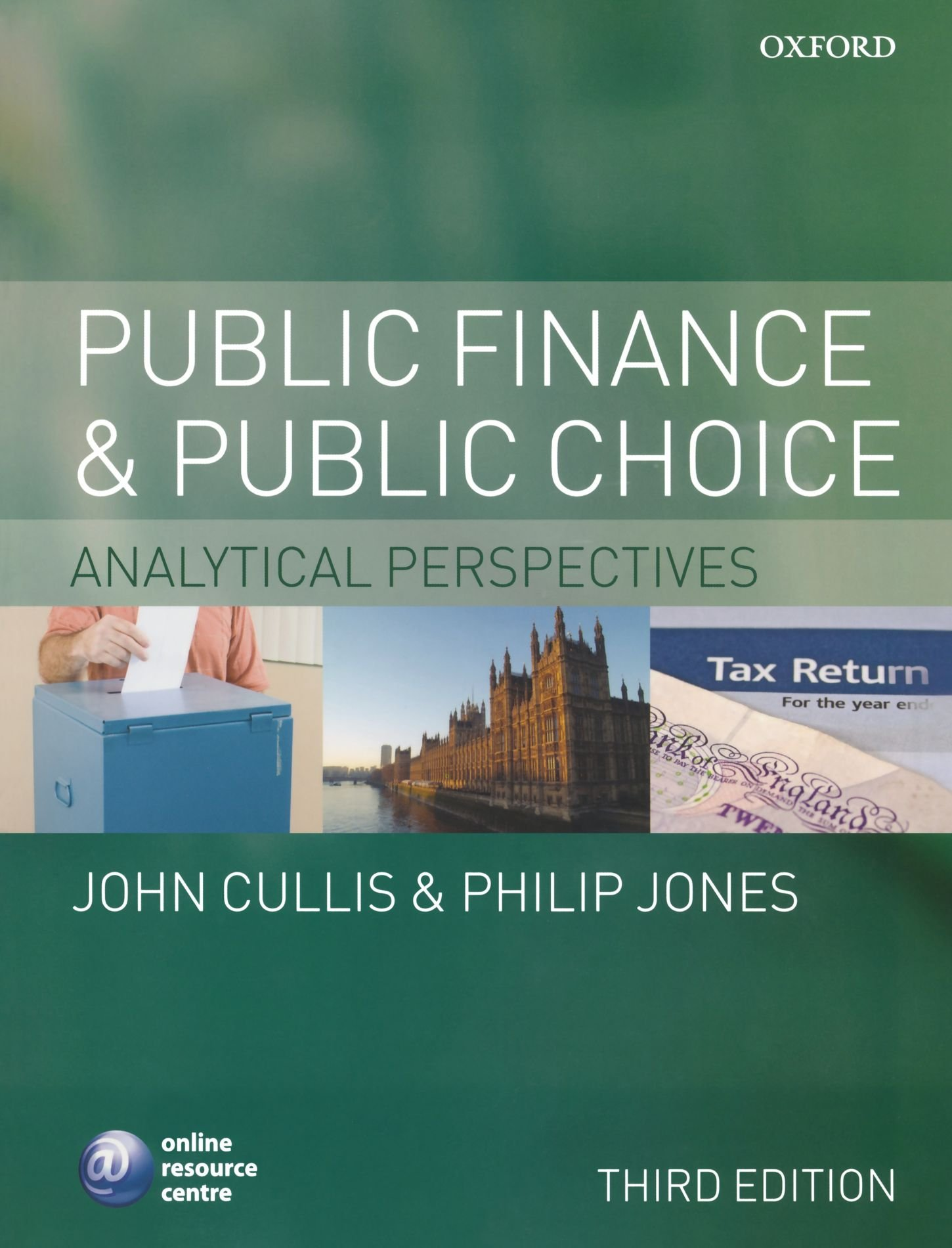 Public Finance and Public Choice: Analytical Perspectives by Oxford University Press