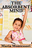 The Absorbent Mind (Unabridged Start Publishing LLC)