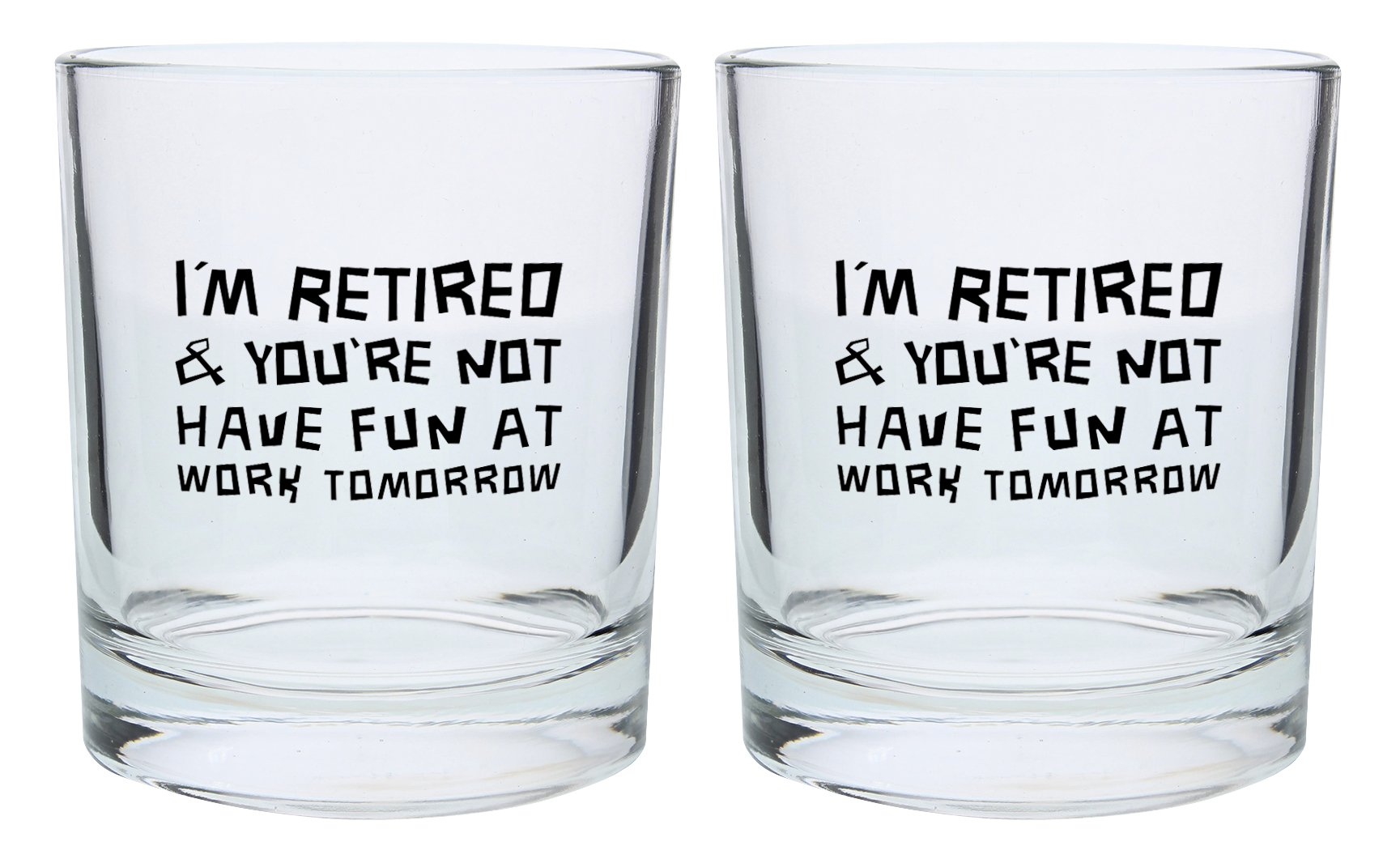 Retirement Gifts for Women or Men I'm Retired You're Not Have Fun at Work Tomorrow Funny Retirement Gift Set Gift Lowball Glasses 2-Pack Round Lowball Tumbler Set Black