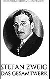 Stefan Zweig. Das Gesamtwerk.: In chronologischer Auflage. Neu bearbeitet. (Gesamtwerke der Weltliteratur 4)