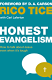 Honest Evangelism: How to talk about Jesus even when it's tough (Live Different)