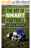 The Art of Smart Football