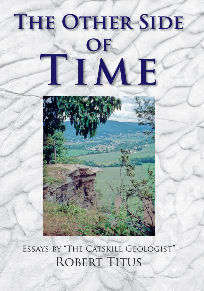 The Other Side of Time: Essays by The Catskill Geologist pdf