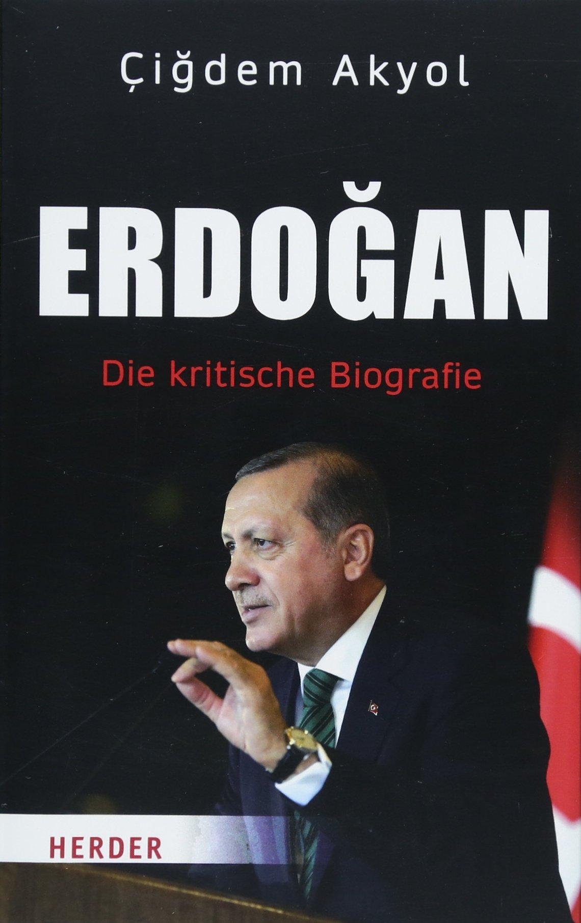 Erdogan Die Kritische Biografie Amazon Cigdem Akyol Bücher