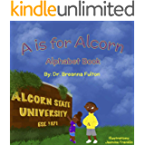 A is for Alcorn: Alphabet Book