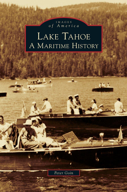 Download Lake Tahoe: A Maritime History PDF