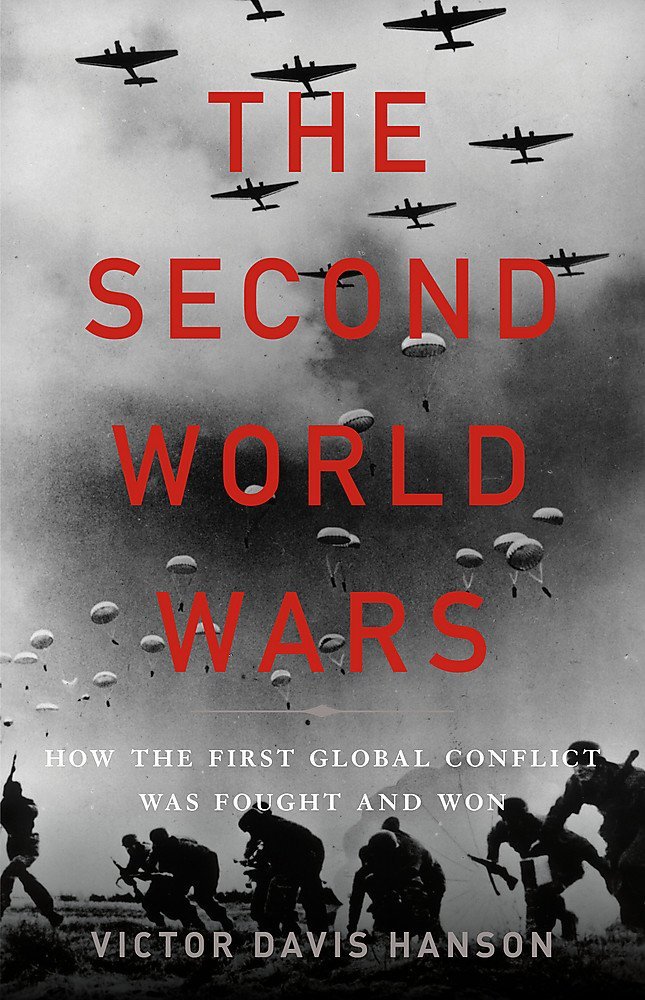 The Second World Wars: How the First Global Conflict Was Fought and Won by Basic Books