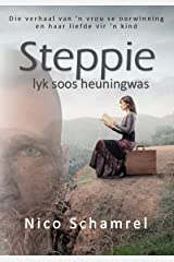 Steppie lyk soos heuningwas (Afrikaans Edition) Kindle Edition
