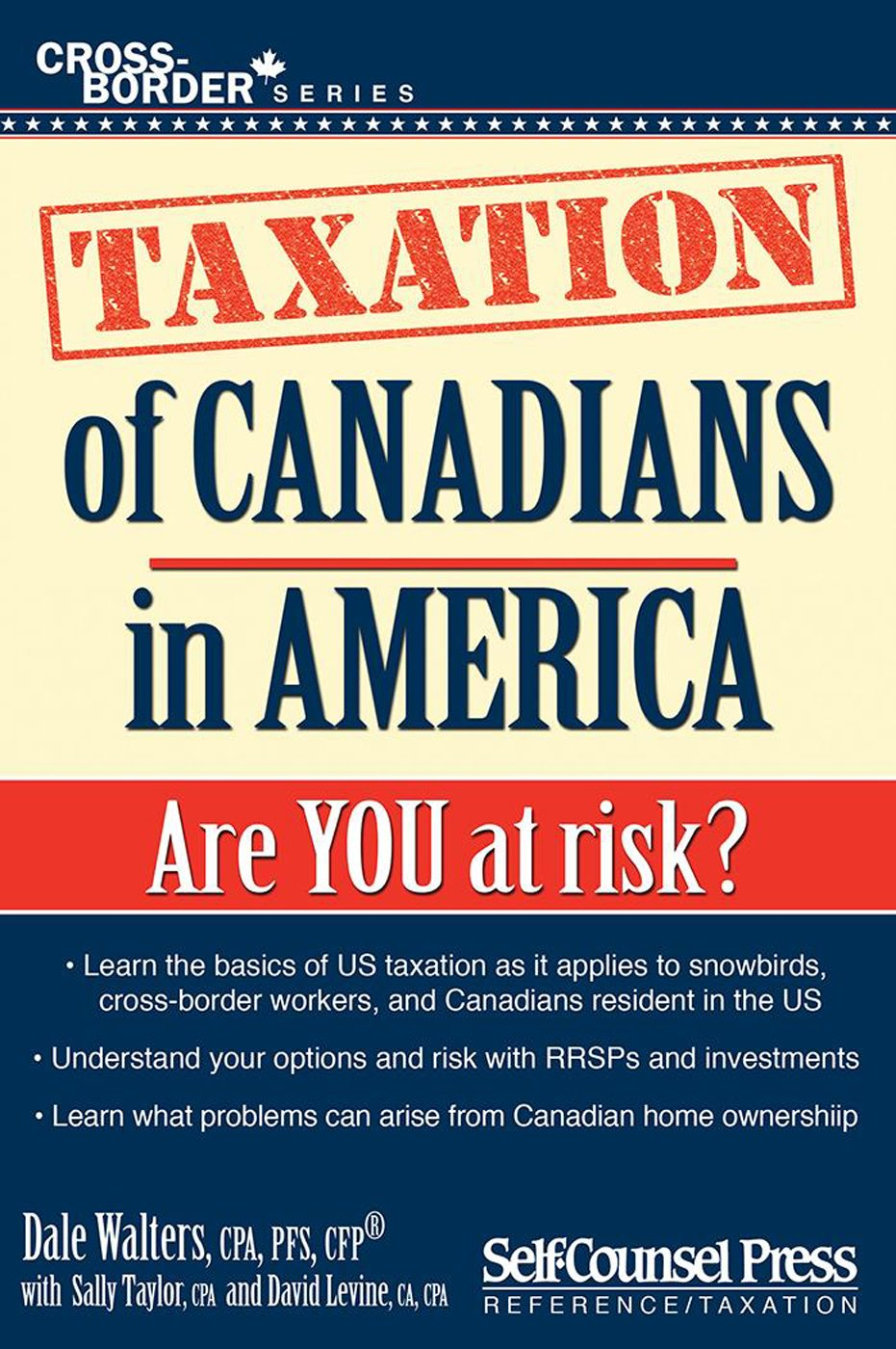 Taxation of Canadians in America Are you at risk?