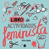 Feminismo ilustrado: Ideas para combatir el machismo No
