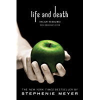 Life and Death: Twilight Reimagined (The Twilight Saga) book cover