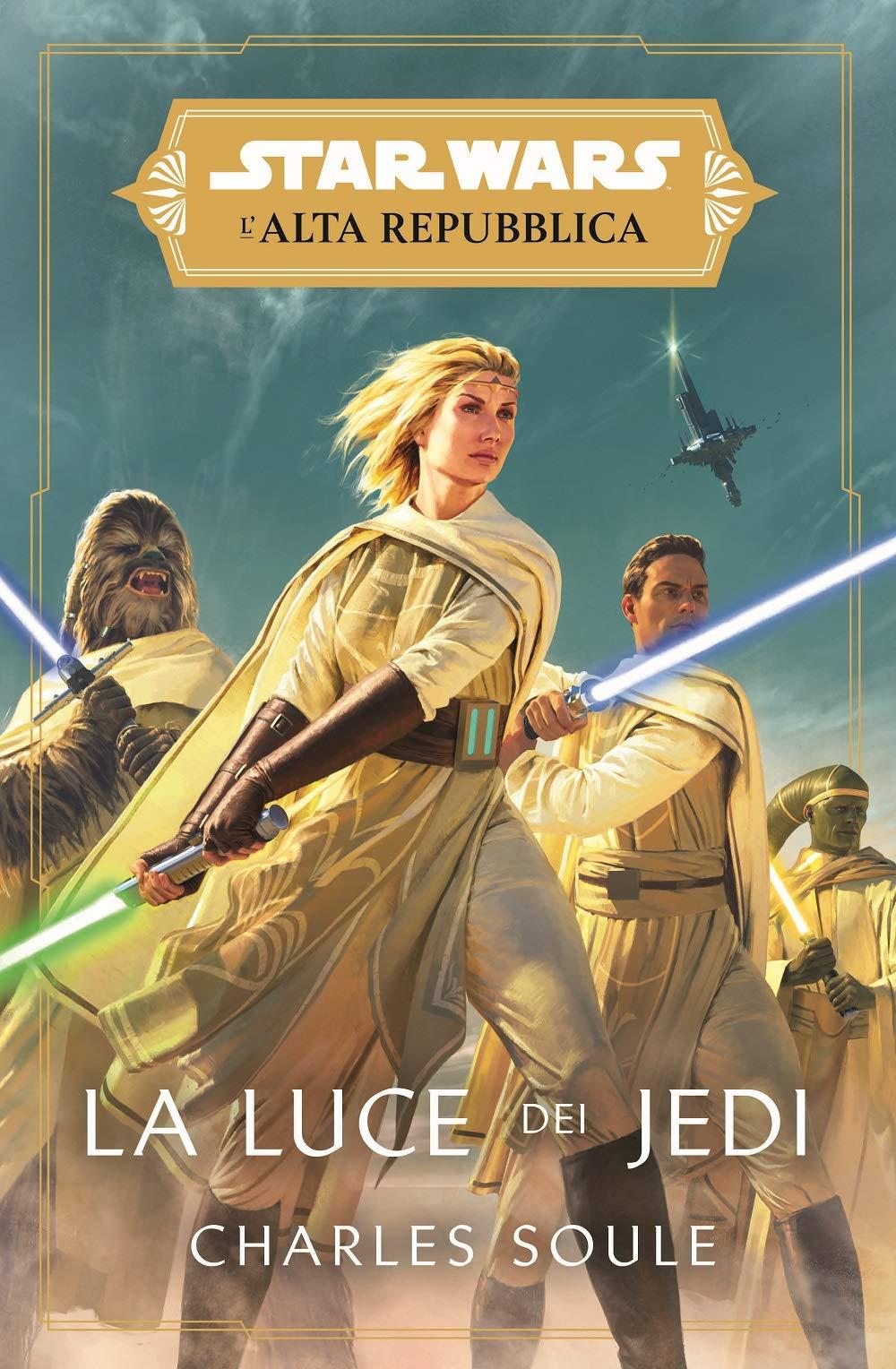 La luce dei jedi. L'Alta Repubblica. Star Wars : Soule, Charles: Amazon.it:  Libri