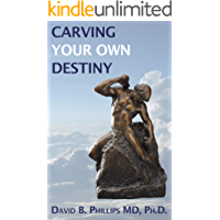 Carving Your Own Destiny