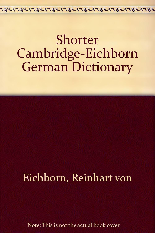 Shorter Cambridge-Eichborn German Dictionary