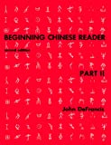 Beginning Chinese Reader, Part 2: Second Edition (Yale Language Series)
