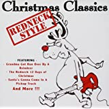 christmas classics redneck style - Redneck Christmas Song