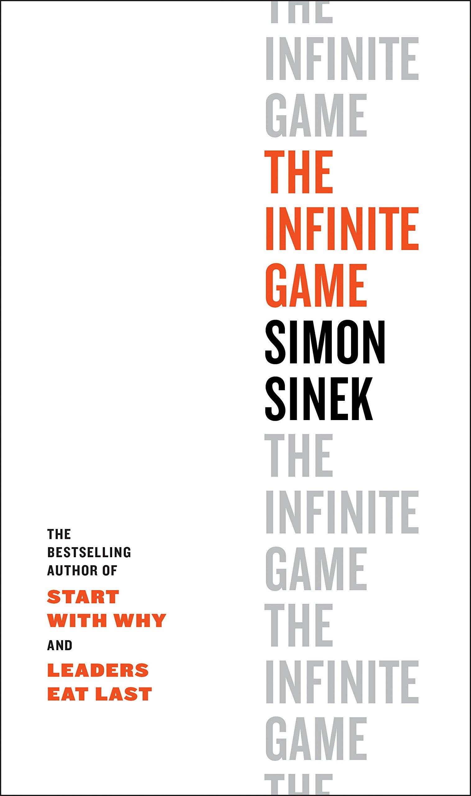 The Infinite Game Simon Sinek 9780735213500 Amazon Books