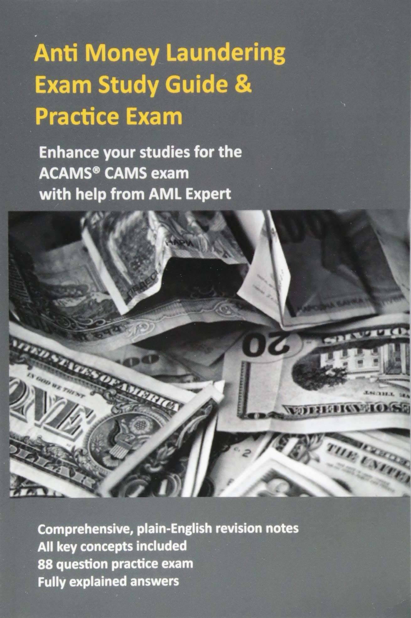 Anti Money Laundering Exam Study Guide & Practice Exam