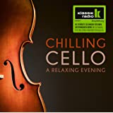 Chilling Cello - A Relaxing Evening