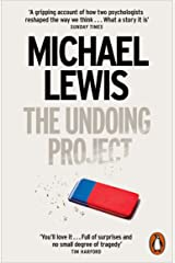 The Undoing Project: A Friendship that Changed the World Paperback
