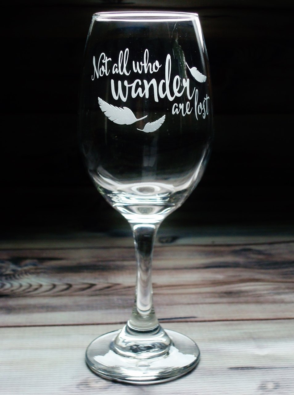 College Graduation Gift Ideas Birthday Gift Ideas Inspirational Gift Ideas ''Not all who wander are lost'' Wine Glass