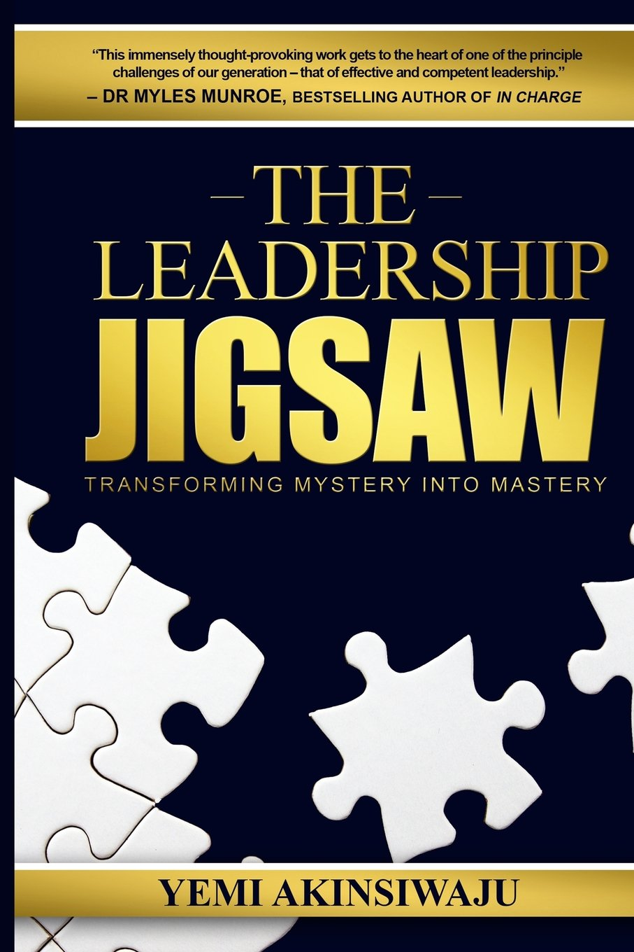 Download The Leadership Jigsaw: Transforming Mystery into Mastery pdf