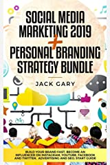 Social Media Marketing 2019 + Personal Branding Strategy Bundle: Build Your Brand Fast, Become an Influencer on Instagram, Youtube, Facebook and ... (Social Media Marketing, Personal Brand) Paperback