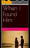When I Found Him
