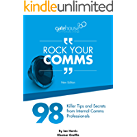 Rock Your Comms - 98 Tips from Internal Communication Pros (English Edition)