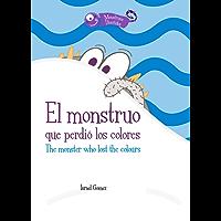 El monstruo que perdió los colores (Monstruos divertidos nº 2)