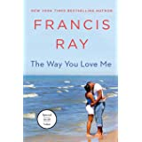 The Way You Love Me: A Grayson Friends Novel (Grayson Friends, 1)