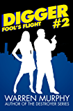 Fool's Flight (Digger Book 2)