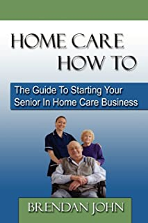 714S1qqUHkL._AC_UL320_SR214320_ how to start a home based senior care business *develop a winning,Business Plan For Senior Home Care