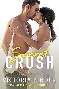 Secret Crush (The House of Morgan Book 1)